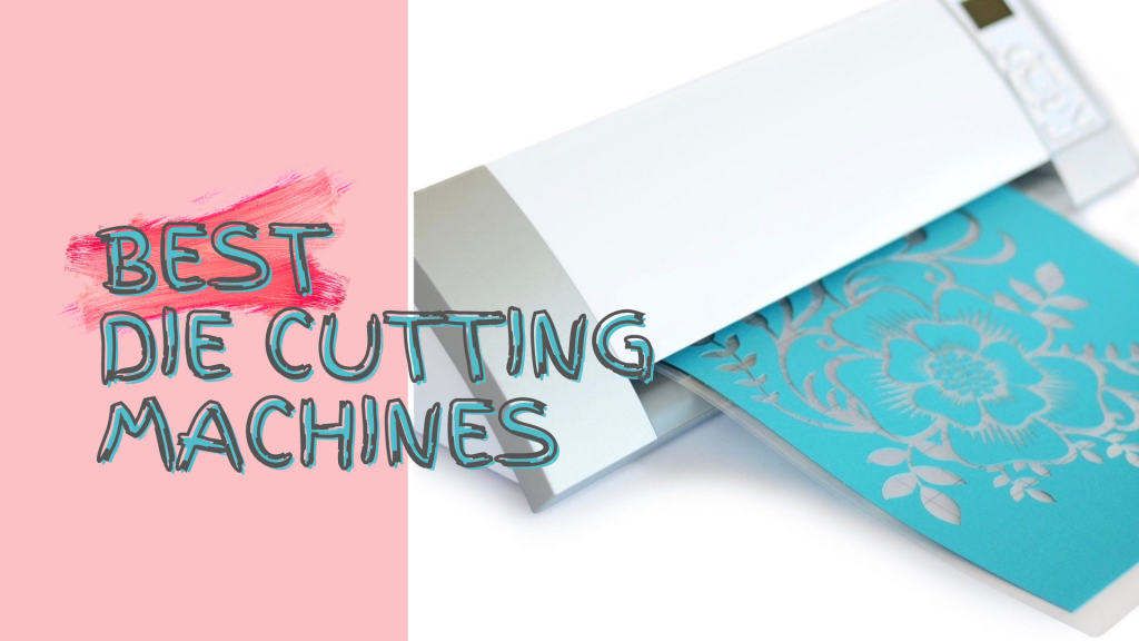 best-die-cutting-machines-1024x576-1